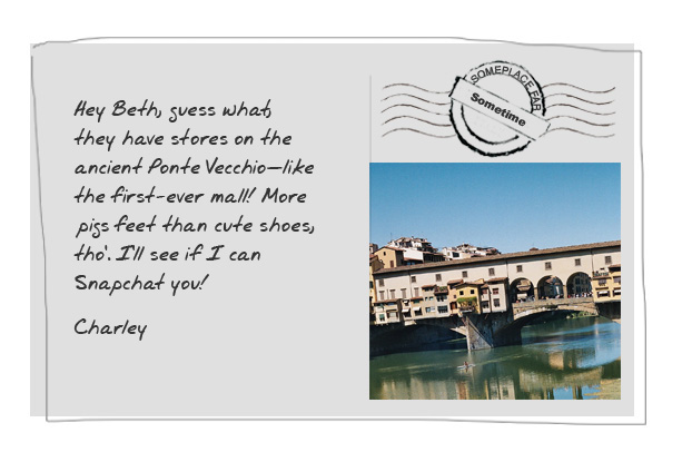 They have stores on the ancient Ponte Vecchio - like the first-ever mall!